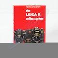 Das Leica R Reflex System