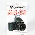 Mamiya M645 Super