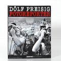 Dölf Preisig Fotoreporter