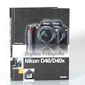 Digitale Fotografie Nikon D40/D40x
