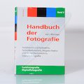 Handbuch der Fotografie Band 3 - Farnbfotografie/D