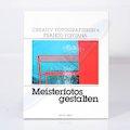 Creativ Fotografieren 4 - Meisterfotos gestalten