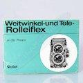 Anleitung Weitwinkel- und Tele-Rolleiflex in der P
