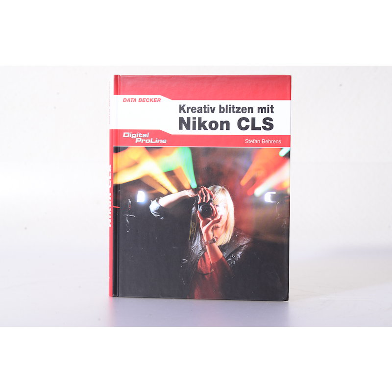 Data Becker - Kreativ Blitzen mit dem Nikon Creative Lighting System (CLS)