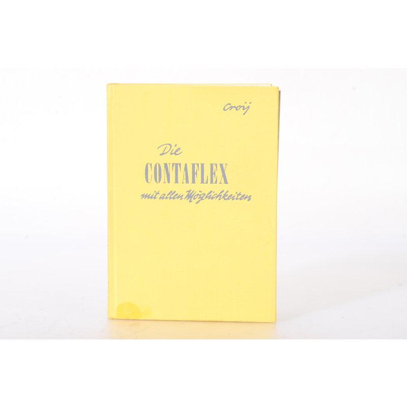 Heering Otto Croy - Die Contaflex mit allen Möglichkeiten