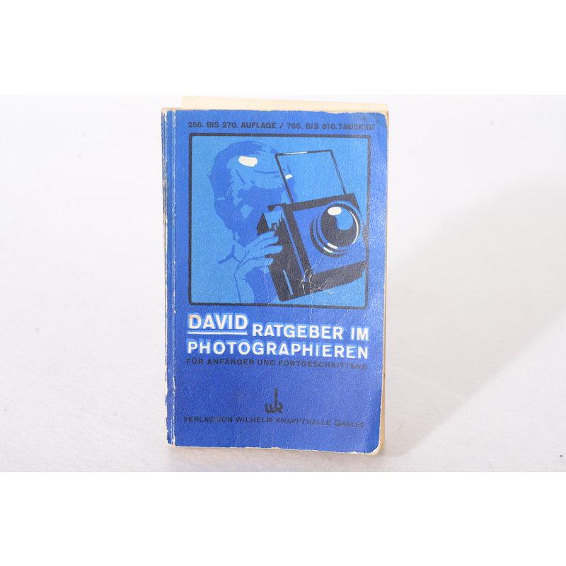 Knapp David Ratgeber im Photographieren für Anfänger und Fortgeschrittene