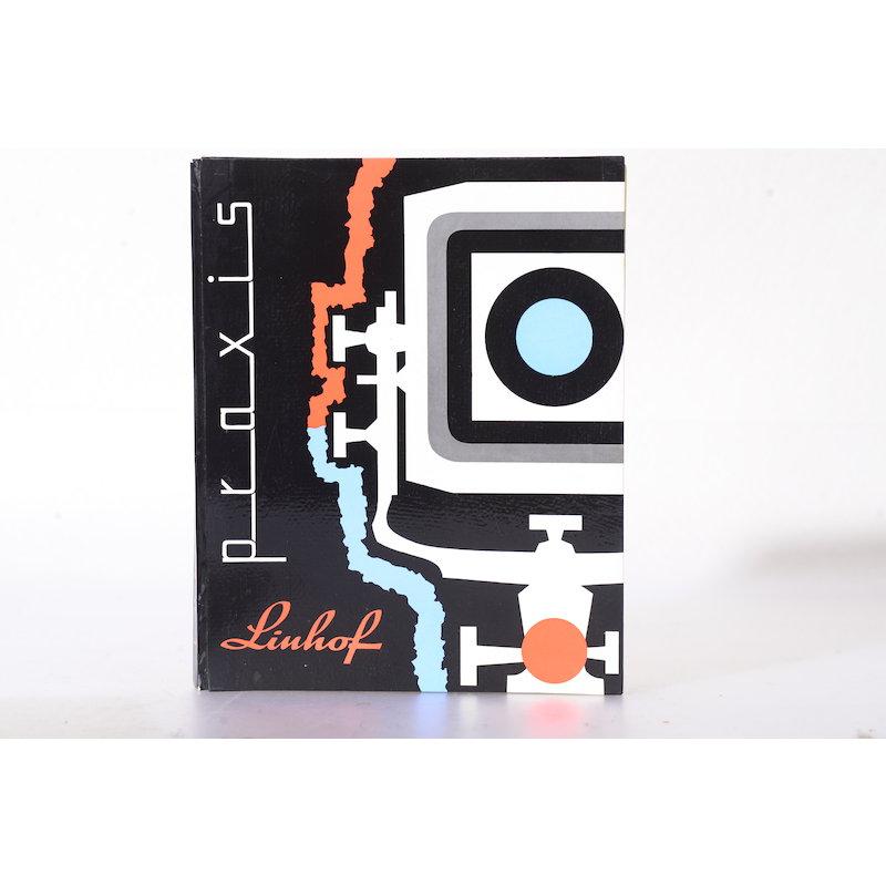 Grossbild-Technik Linhof Praxis 2., ergänzte und erweiterte Auflage