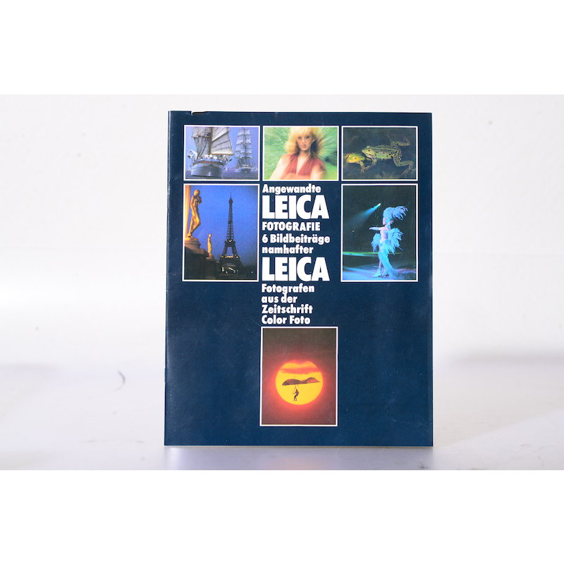Leica Angewandte Leica Fotografie - 6 Bildbeiträge namhafter LEICA Fotografen aus der Zeitschrift Color Foto