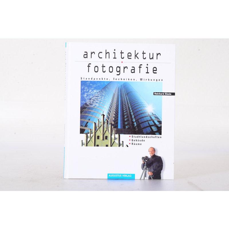 Augustus Architektur Fotografie Standpunkt - Techniken