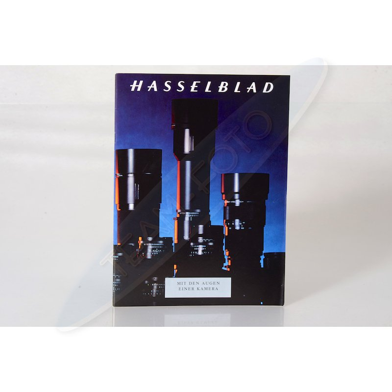 Hasselblad Prospekt Objektive - Mit den Augen einer Kamera