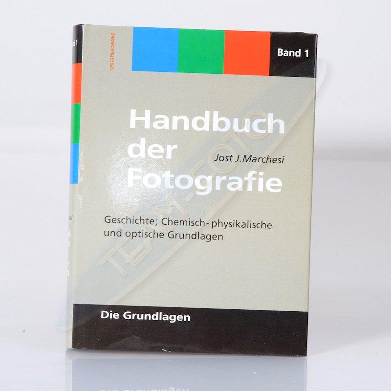 Photographie Handbuch der Fotografie Band 1 - Die Grundlagen