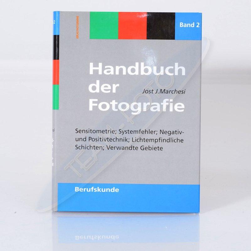 Photographie Handbuch der Fotografie Band 2 - Berufskunde