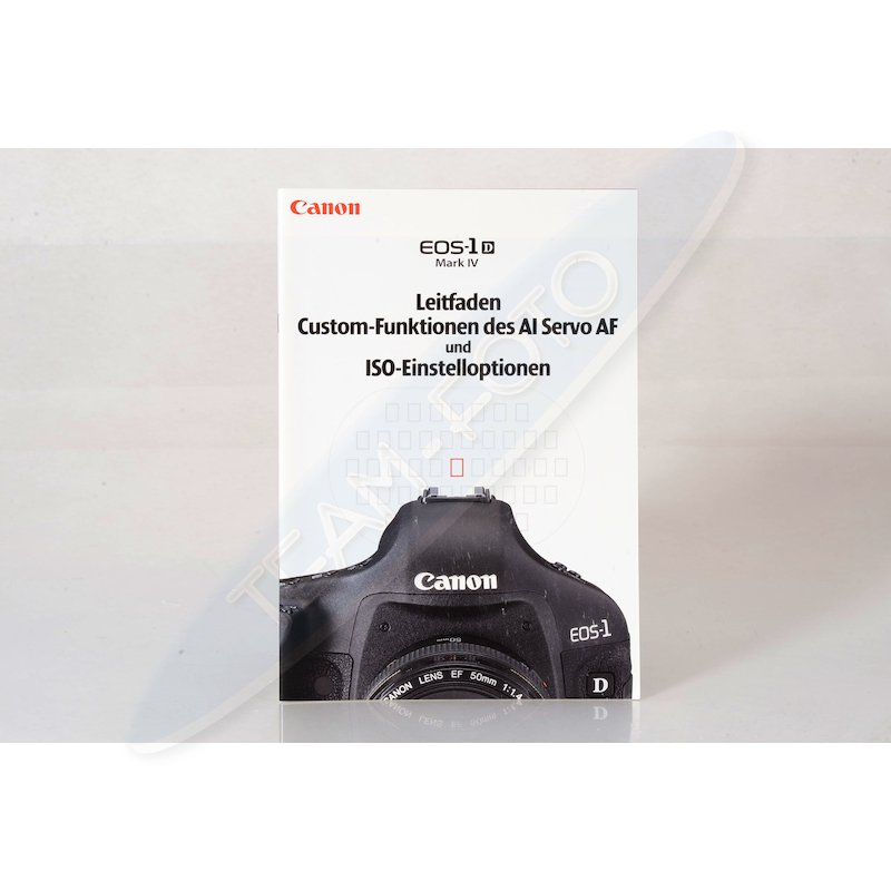 Canon Leitfaden Custom-Funktionen/ISO der EOS-1D Mark IV