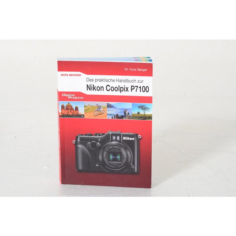Data Becker Das praktische Handbuch zur Nikon Coolpix P7100