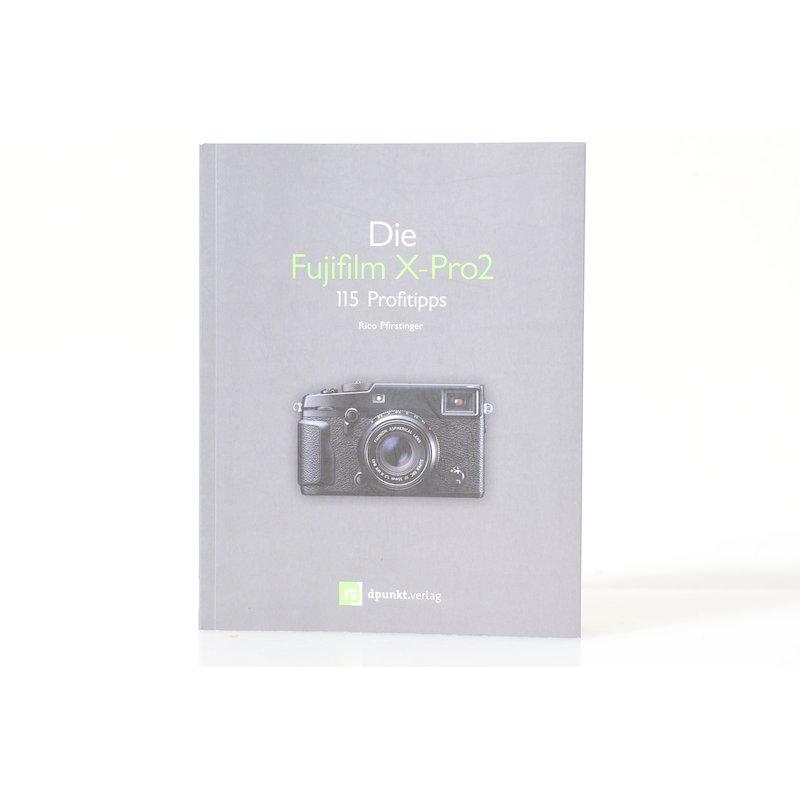 Dpunkt Die Fujifilm X-Pro2 115 Profitipps