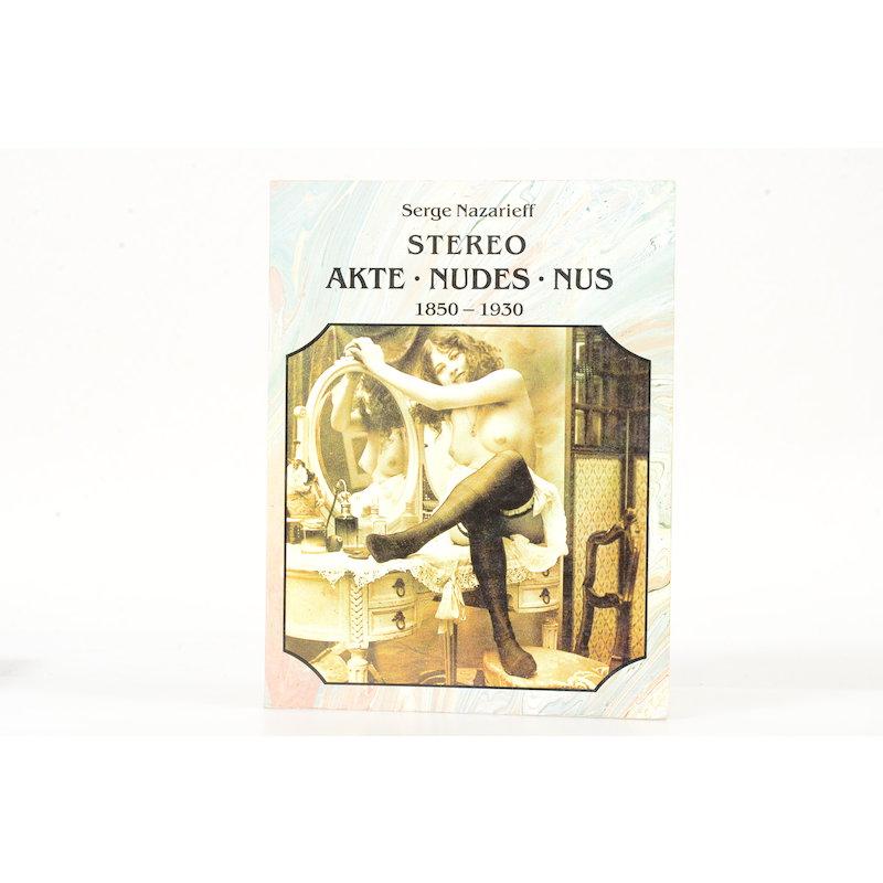 Taschen Stereo Akte - Nudes - Nus 1850-1930