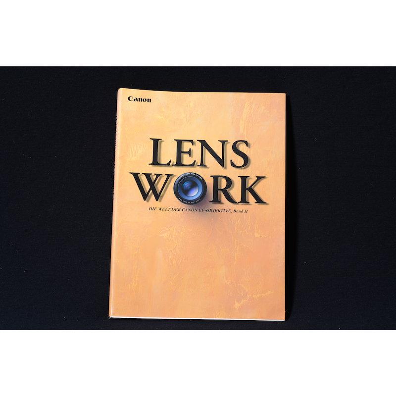 Canon Lens Work die Welt der Canon Objektive Band II