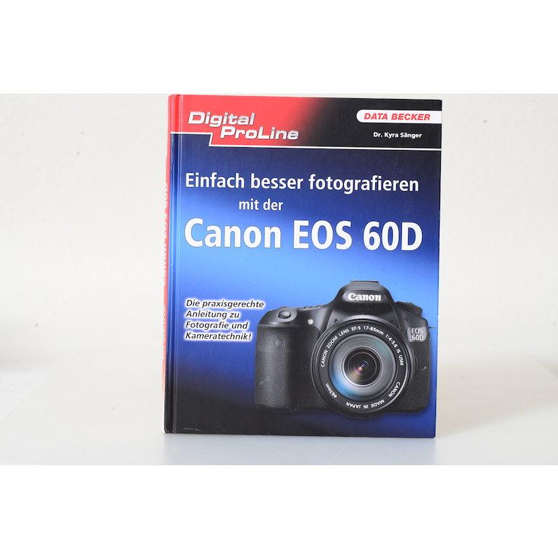 Data Becker Einfach besser fotografieren mit Canon EOS 60D