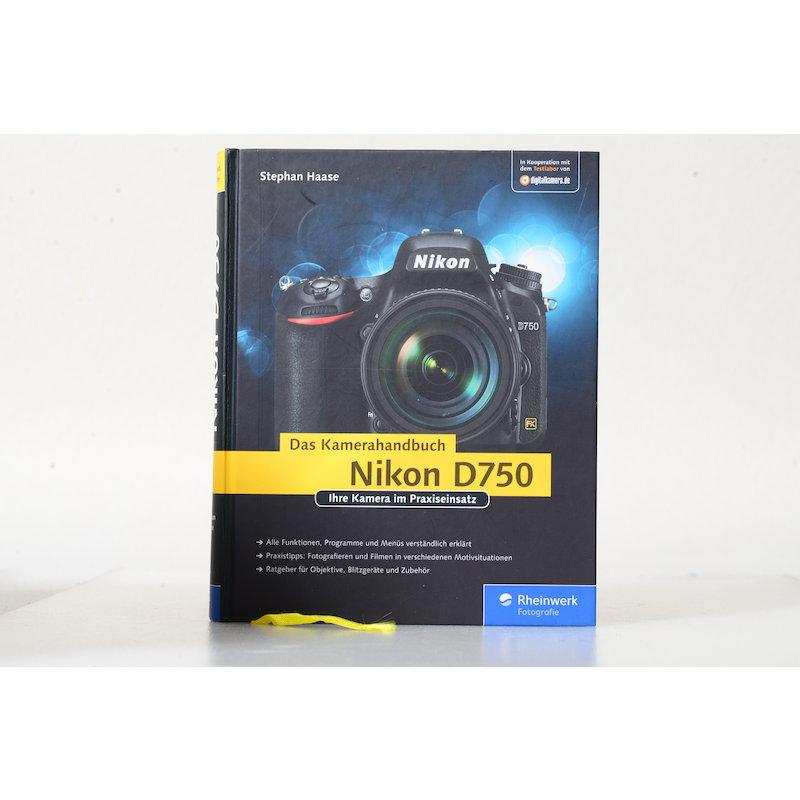 Rheinwerk Das Kamerahandbuch Nikon D750