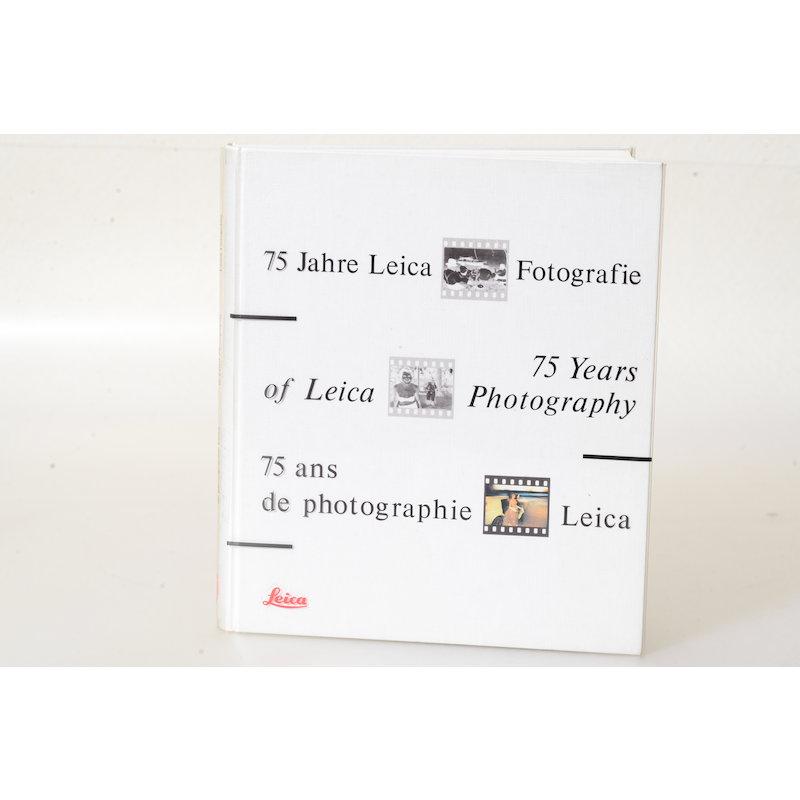 Leica 75 Jahre Leica Fotografie