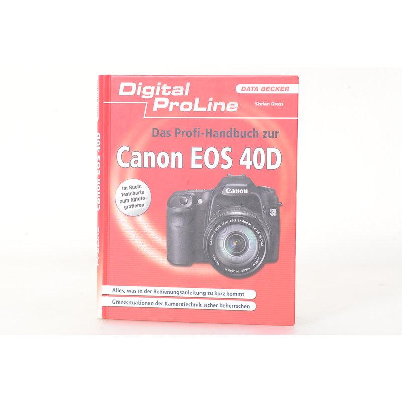 Data Becker Das Profihandbuch zur Canon EOS 40D
