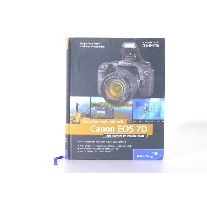 Galileo Design Das Kamerahandbuch Canon EOS 7D