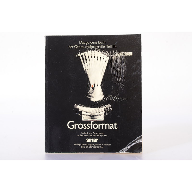 Laterna Das goldene Buch der Gebrauchsfotografie Teil III: Großformat (Carl Koch)