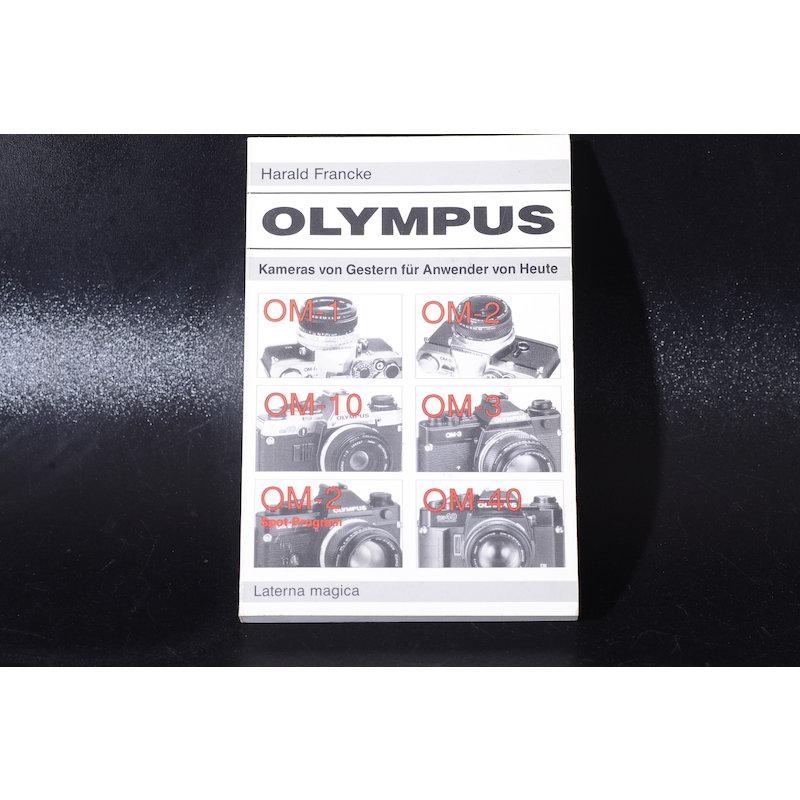Laterna Olympus Kameras von Gestern für Anwender von Heute