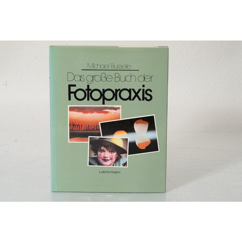 Busselle Das große Buch der Fotopraxis TF-AMA