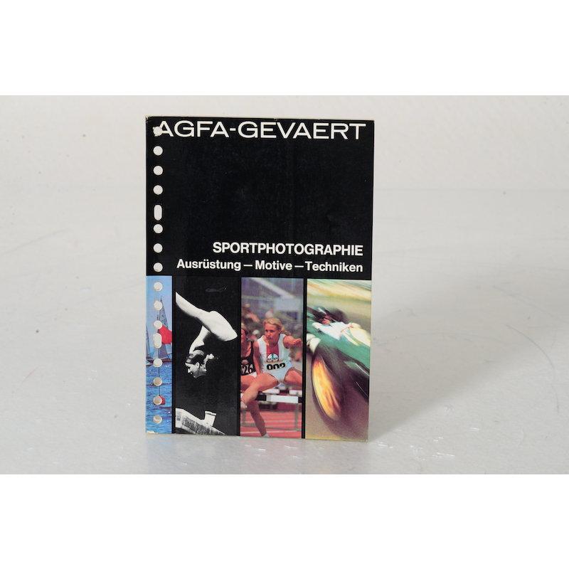 Agfa Sportphotographie. Ausrüstung - Motive - Techniken